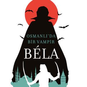 Bela-Osmanlı'da Bir Vampir