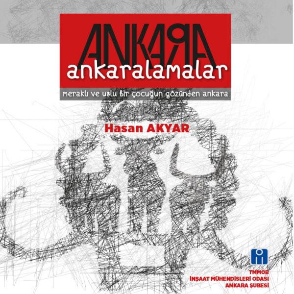 Ankaralamalar - Meraklı ve Uslu Bir Çocuğun Gözünden Ankara (TÜKENDİ)