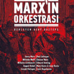 Marx'ın Orkestrası