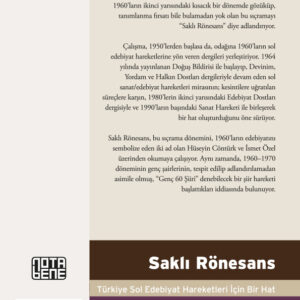 Saklı Rönesans Türkiye Sol Edebiyat Hareketleri İçin Bir Hat