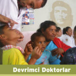 Devrimci Doktorlar Venezuela ve Küba Dünyanın Sağlık Hizmeti Anlayışını Nasıl Değiştiriyor? (TÜKENDİ)