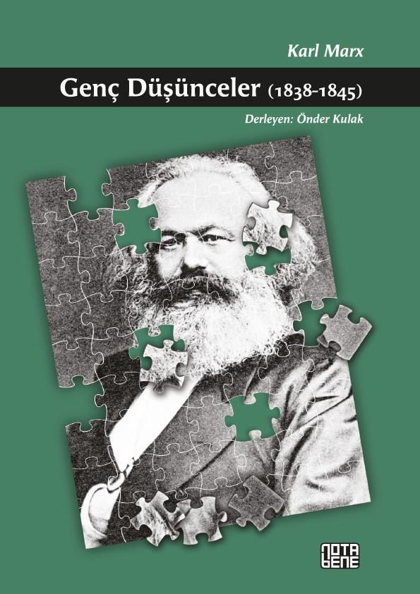 GENÇ DÜŞÜNCELER 1838-1845 (TÜKENDİ)