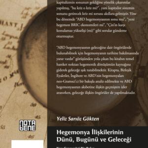 Hegemonya İlişkilerinin Dünü, Bugünü ve Geleceği (TÜKENDİ)