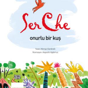 SerChe - Onurlu Bir Kuş (TÜKENDİ)