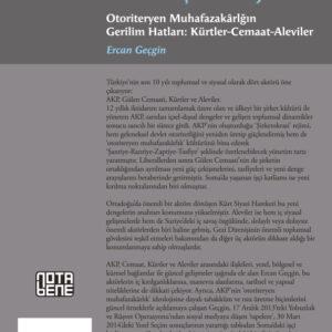 AKP'nin Şirket Rejimi - Otoriteryen Muhafazakarlığın Gerilim Hatları: Kürtler - Cemaat - Aleviler (TÜKENDİ)