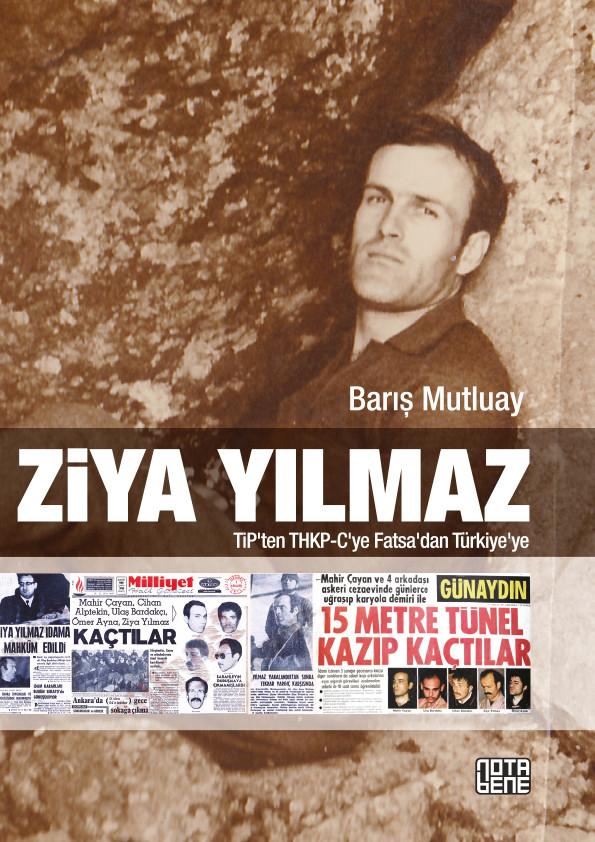 Ziya Yılmaz - TİP'ten THKP-C'ye Fatsa'dan Türkiye'ye (TÜKENDİ)