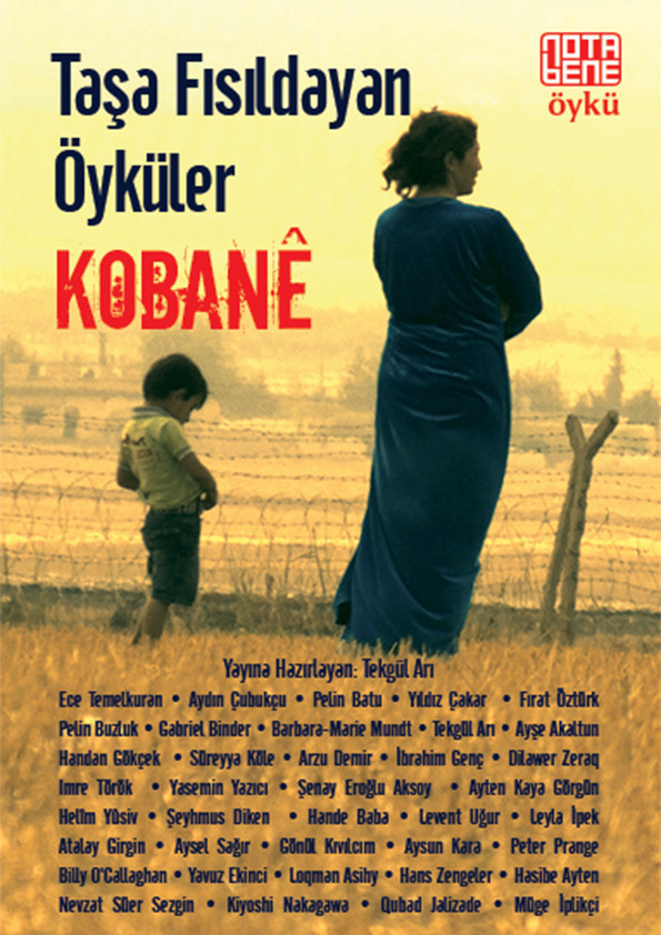 Taşa Fısıldayan Öyküler : Kobane