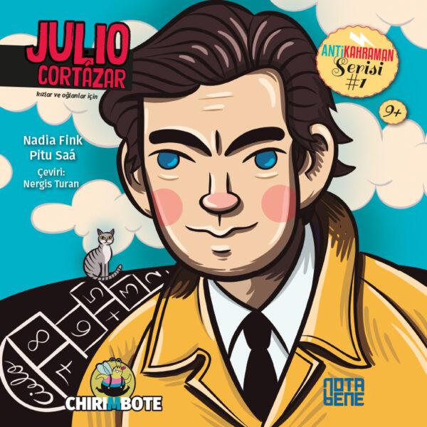 Julıo Cortazar - Anti Kahraman Serisi 1