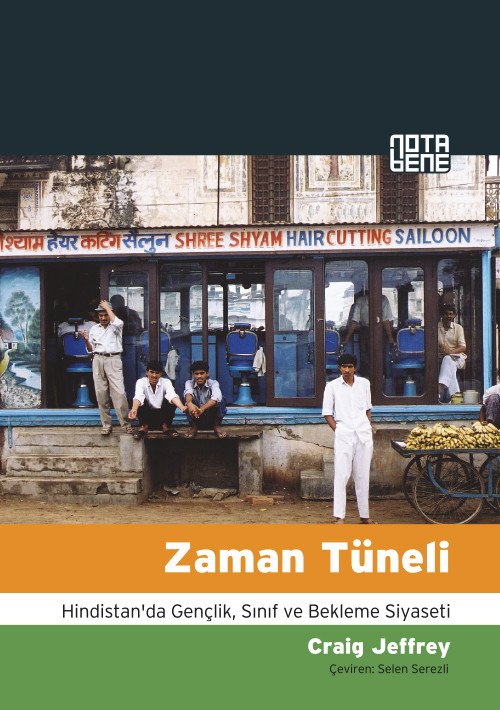 Zaman Tüneli - Hindistan'da Gençlik, Sınıf ve Bekleme Siyaseti