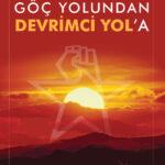 Turhal'da Devrimci Mücadele - Göç Yolundan Devrimci Yol'a