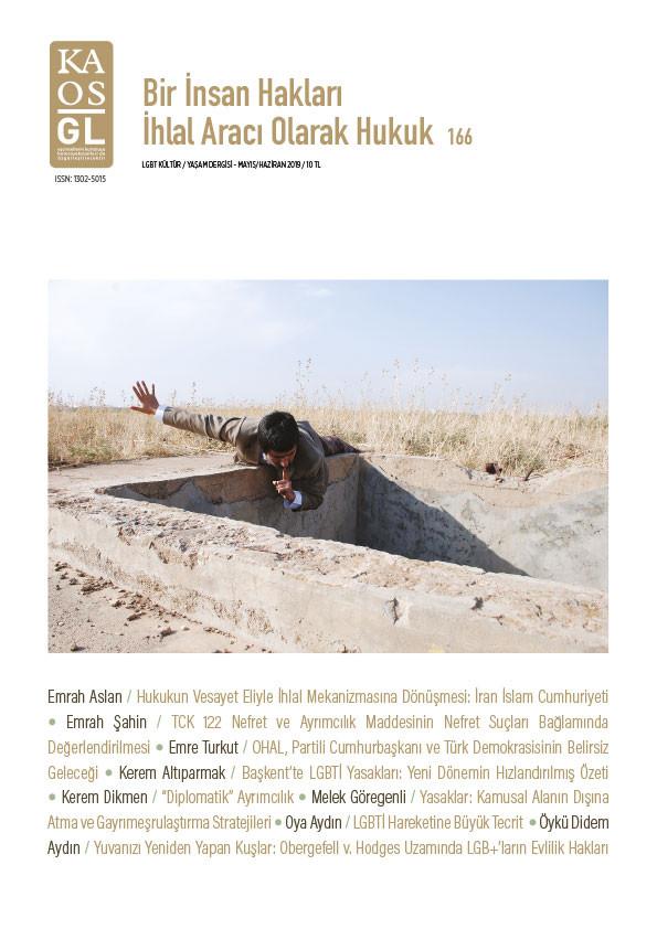 Kaos GL Dergisi Sayı 166 - Bir İnsan Hakları İhlal Aracı Olarak Hukuk