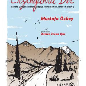 ERZINGAN RA DOT - Raye ra Şiyayena Hêkata Weşiya Ju Mordemê Kırmanc u Elewi'y