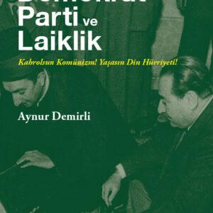 DEMOKRAT PARTİ ve LAİKLİK