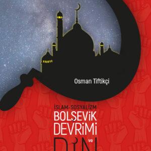 İslam - Sosyalizm Bolşevik Devrimi ve Din