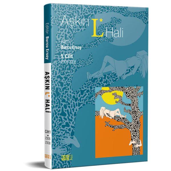 AŞKIN L* HALİ Cilt 1 2006 - 2008
