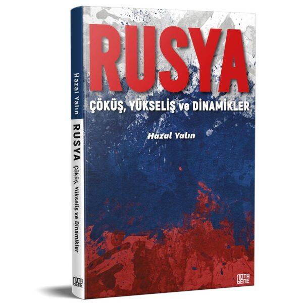 RUSYA - Çöküş, Yükseliş ve Dinamikler